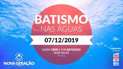 Batismo nas Águas - 07/12/19